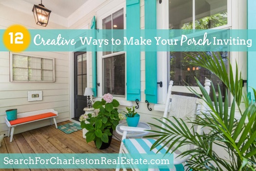 how to make my outdoor porch more inviting