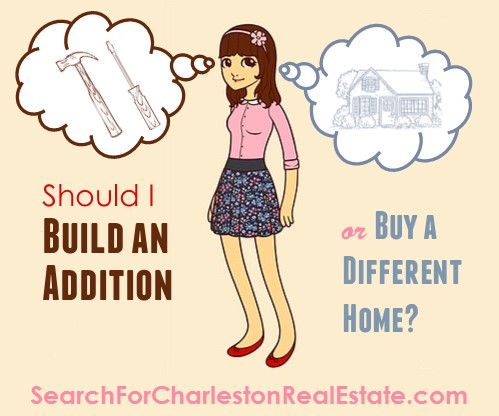 build an addition or buy a different home