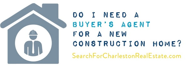 do you need a buyers agent for new construction