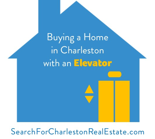 buying a charleston home with an elevator