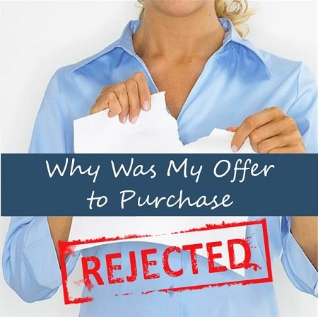 why my real estate offer was rejected