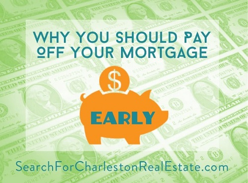 reasons to pay off your home mortgage early
